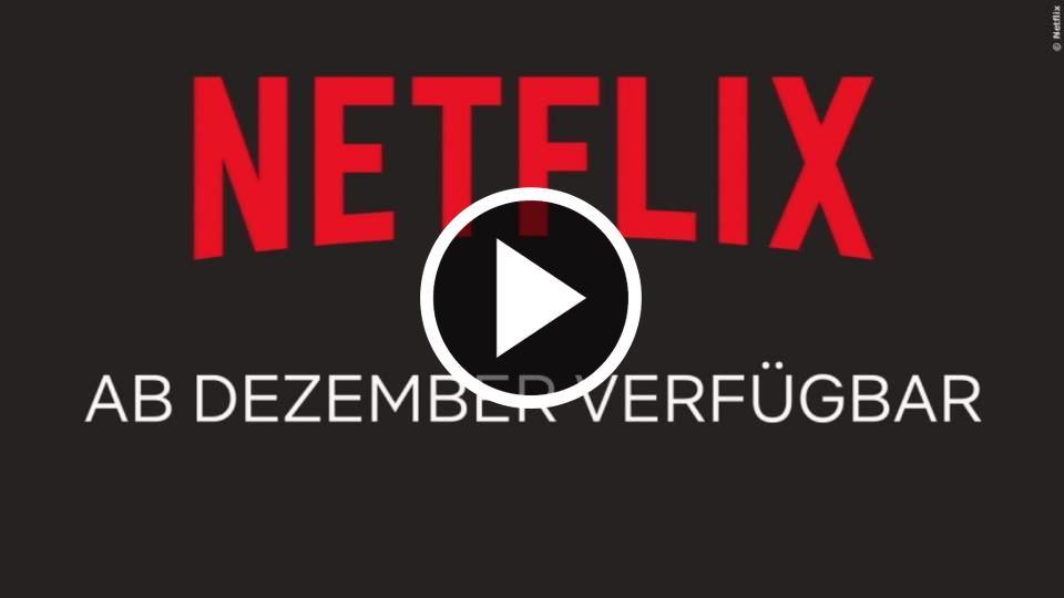 Netflix: Neue Serien und Filme im Dezember 2018 | TrailerSeite FILM.TV