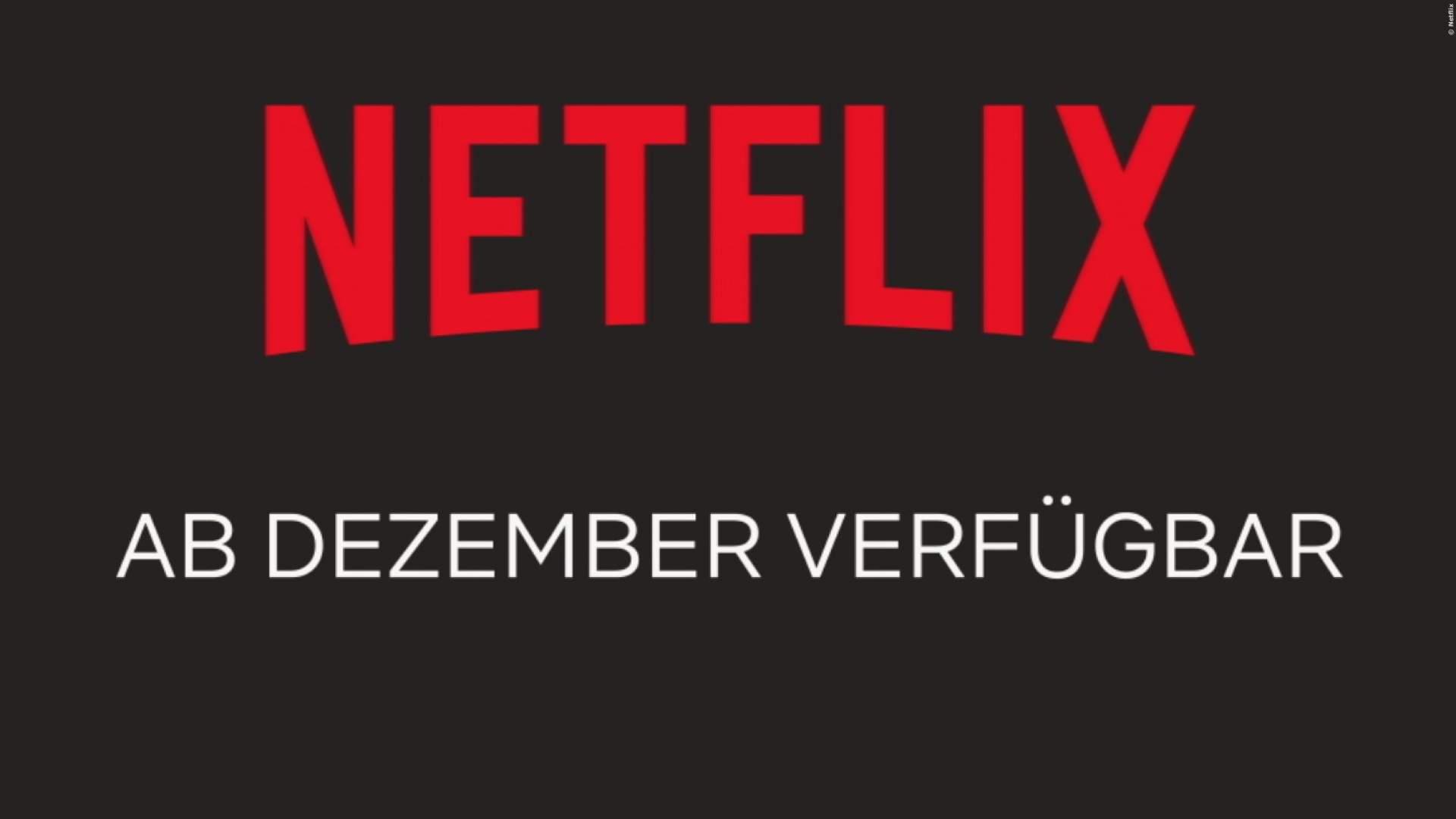 Netflix Neue Serien Und Filme Im Dezember 2018